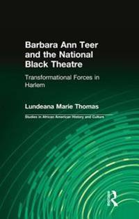 Barbara Ann Teer and the National Black Theatre