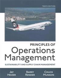 Principles of Operations Management: Sustainability and Supply Chain Management Plus Mylab Operations Management with Pearson Etext -- Access Card Pac