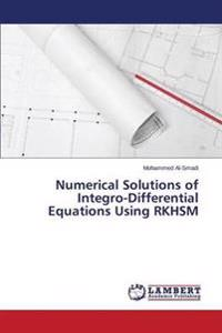 Numerical Solutions of Integro-Differential Equations Using Rkhsm