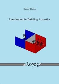 Auralisation in Building Acoustics