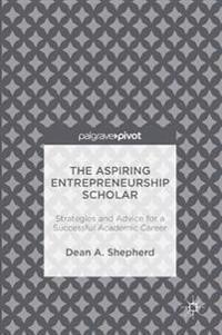 The Aspiring Entrepreneurship Scholar