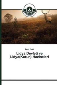 Lidya Devleti Ve Lidya(karun) Hazineleri