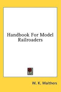 Handbook for Model Railroaders