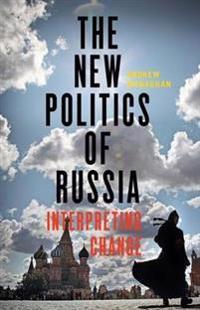 The New Politics of Russia