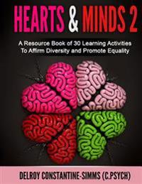 Hearts & Minds 2: A Resource Book of 30 Learning Activities to Affirm D