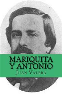 Mariquita y Antonio (Spanish Edition)