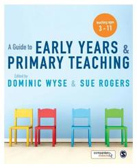 A Guide to Early Years & Primary Teaching