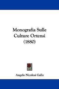 Monografia Sulle Culture Ortensi