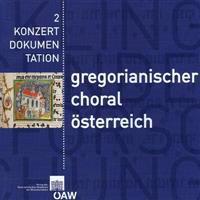 Gregorianischer Choral Aus Quellen Osterreichischer Bibliotheken