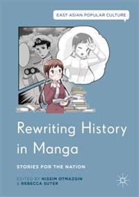 Rewriting History in Manga