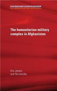 The Military-Humanitarian Complex in Afghanistan