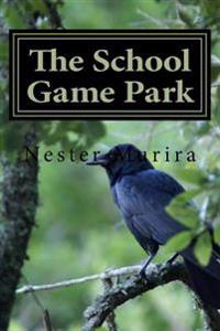 The School Game Park