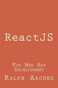 Reactjs: For Web App Development