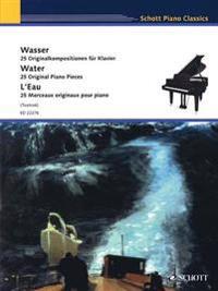 Wasser / Water / L'Eau