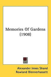 Memories of Gardens
