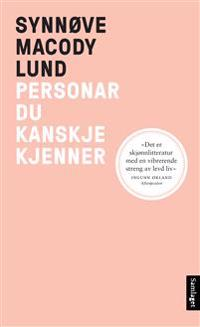 Personar du kanskje kjenner - Synnøve Macody Lund   Inprintwriters.org