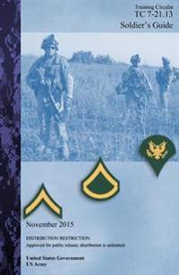 Training Circular Tc 7-21.13 Soldier's Guide November 2015