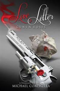 Love Letter: Guns N' Roses