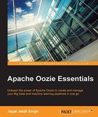 Apache Oozie Essentials