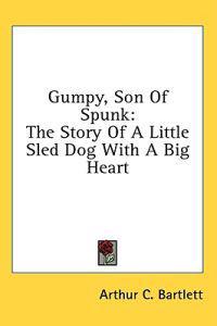 Gumpy, Son of Spunk