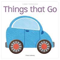 Look Through: Things That Go