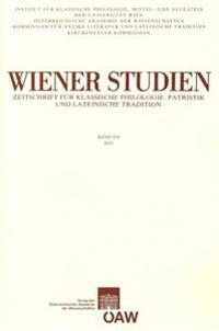 Wiener Studien. Zeitschrift Fur Klassische Philologie, Patristik Und Lateinische Tratition Band 124/2011