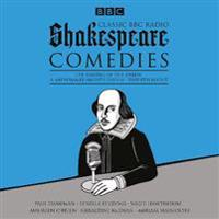 Classic BBC Radio Shakespeare Comedies
