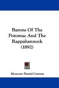 Barons of the Potomac and the Rappahannock