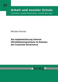 Die Implementierung Interner Whistleblowingsysteme Im Rahmen Der Corporate Governance