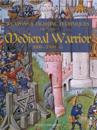 Weapons and Fighting Techiniques of the Medieval Warrior: 1000-1500 Ad