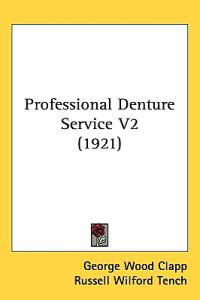 Professional Denture Service