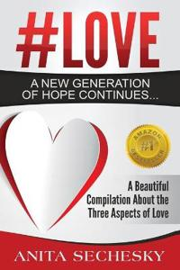 #Love - A New Generation of Hope Continues...
