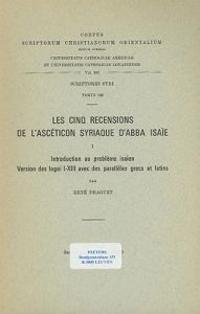 Les Cinq Recensions de L'Asceticon Syriaque D'Abba Isaie, I: Introduction Au Probleme Isaien, Version Des Logoi I-XIII Avec Des Paralleles Grecs Et La