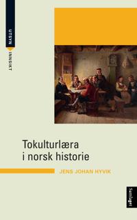 Tokulturlæra i norsk historie - Jens Johan Hyvik pdf epub