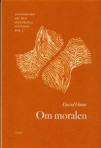 Om moralen - Avhandling om den mänskliga naturen