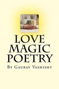 Love Magic: By Gaurav Vashisht