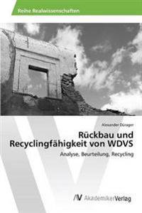 Ruckbau Und Recyclingfahigkeit Von Wdvs