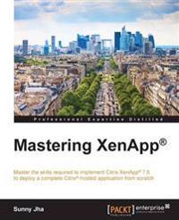 Mastering Xenapp