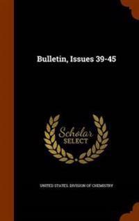 Bulletin, Issues 39-45