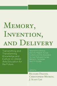Memory, Invention, and Delivery