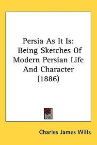 Persia As It Is