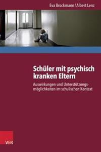 Schuler Mit Psychisch Kranken Eltern