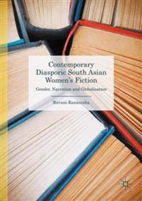 Contemporary Diasporic South Asian Women's Fiction