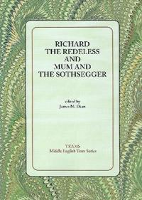 Richard the Redeless and Mum and the Sothsegger