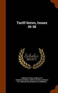 Tariff Series, Issues 30-38