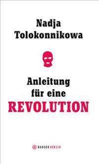 Anleitung für eine Revolution