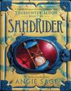 Todhunter Moon, Book Two: Sandrider