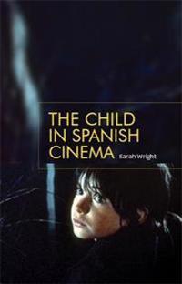 The Child in Spanish Cinema
