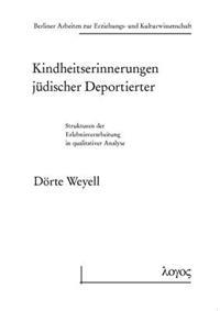 Kindheitserinnerungen Judischer Deportierter