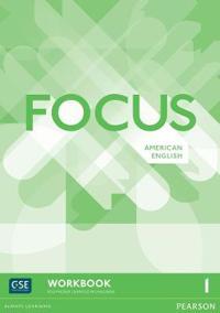 Focus AmE 1 Workbook